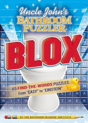 Uncle John's Bathroom Puzzler Blox - Bathroom Readers' Institute