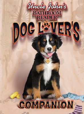 Uncle John's Bathroom Reader Dog Lover's Companion - Portable Press (Creator)