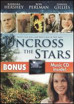 Uncross the Stars - Kenny Golde
