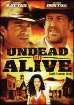 Undead or Alive: A Zombedy - Glasgow Phillips