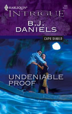 Undeniable Proof - Daniels, B J