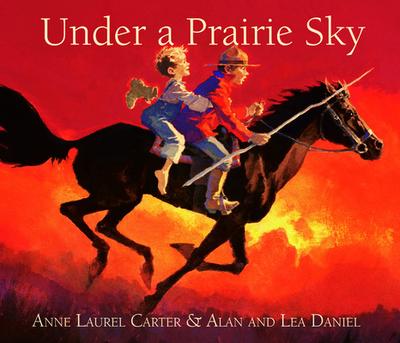 Under a Prairie Sky - Carter, Anne Laurel