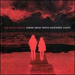Under Great White Northern Lights [Bonus DVD]