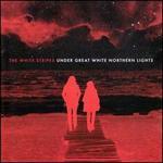 Under Great White Northern Lights [Bonus DVD]