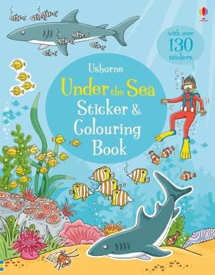 Under the Sea Sticker and Colouring Book - Greenwell, Jessica
