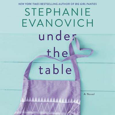 Under the Table - Evanovich, Stephanie