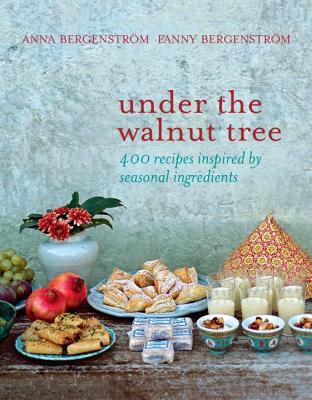 Under the Walnut Tree - Bergenstrom, Anna, and Bergenstrom, Fanny