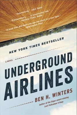Underground Airlines - Winters, Ben