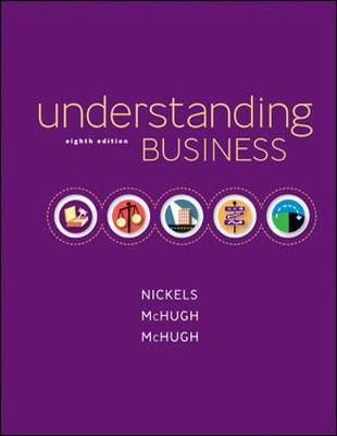 Understanding Business - Nickels, William G, and McHugh, James, and McHugh, Susan