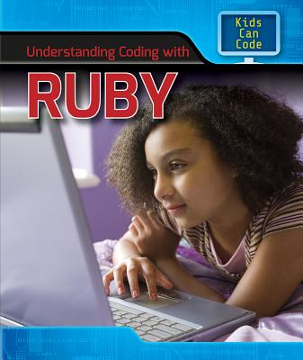 Understanding Coding with Ruby - Harris, Patricia