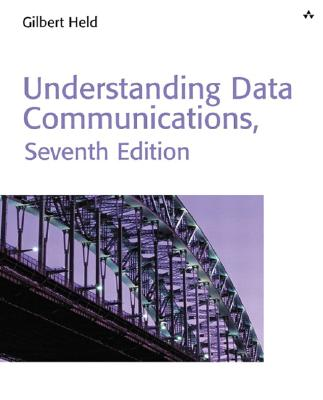 Understanding Data Communications - Held, Gilbert, and Held