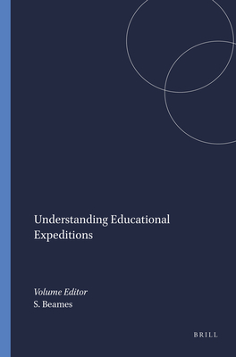 Understanding Educational Expeditions - Beames, Simon