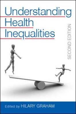 Understanding Health Inequalities - Graham, Hilary