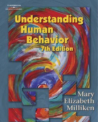Understanding Human Behavior - Milliken, Mary Elizabeth
