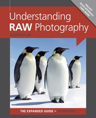 Understanding RAW Photography - Taylor, David