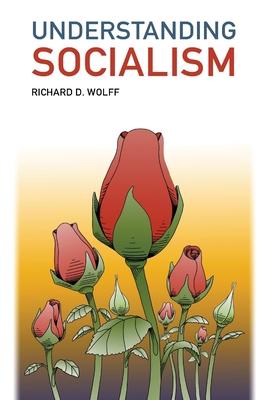 Understanding Socialism - Wolff, Richard D