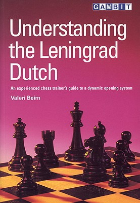Understanding the Leningrad Dutch - Beim, Valeri, and Webb, Laurence (Translated by)