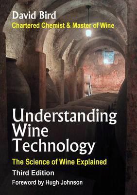 Understanding Wine Technology: The Science of Wine Explained - Bird, David