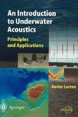 Underwater Acoustics: An Introduction - Lurton, Xavier