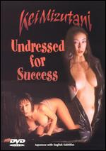 Undressed for Success -