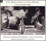 Une Messe pour la Saint-Michel et tous les saints anges