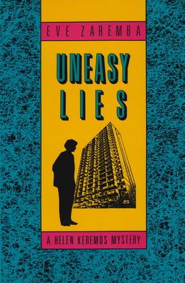 Uneasy Lies - Zaremba, Eve