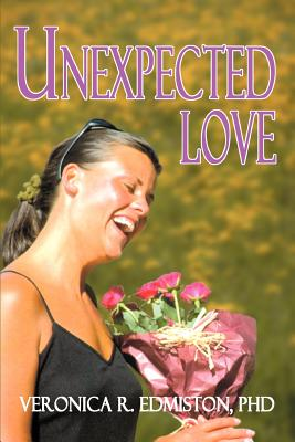 Unexpected Love - Edmiston, Phd Veronica R