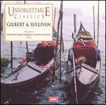Unforgettable Classics: Gilbert and Sullivan