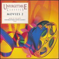 Unforgettable Classics: Movies 2 - Alfredo Kraus (tenor); Antonietta Stella (soprano); Bob van Asperen (harpsichord); Ghena Dimitrova (soprano);...