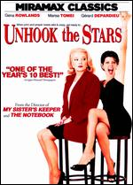 Unhook the Stars - Nick Cassavetes
