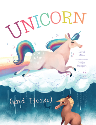Unicorn (and Horse) - Miles, David W