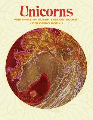 Unicorns Paintings by Susan Seddon Boulet Coloring Book Cb173 -