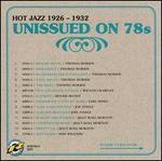 Unissued on 78s, Vol. 2: Hot Jazz 1926-1932