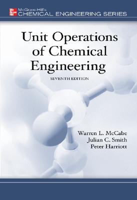 Unit Operations of Chemical Engineering - McCabe, Warren, and Smith, Julian, and Harriott, Peter
