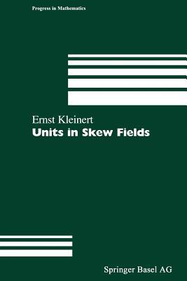 Units in Skew Fields - Kleinert, Ernst