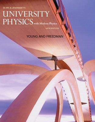 University Physics with Modern Physics Plus Mastering Physics with Etext -- Access Card Package - Young, Hugh D, and Freedman, Roger A
