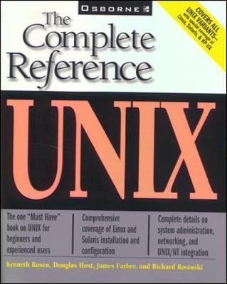 Unix: The Complete Reference - Rosen, Kenneth H, Dr.