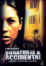 Unnatural and Accidental - Carl Bessai