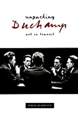 Unpacking Duchamp: Art in Transit - Judovitz, Dalia