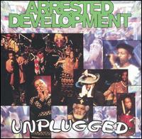 Unplugged - Arrested Development
