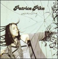 Unraveling - Patrice Pike