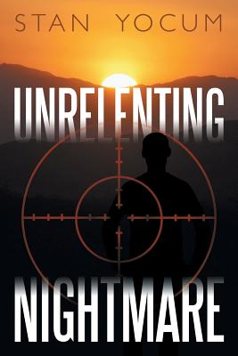 Unrelenting Nightmare - Yocum, Stan
