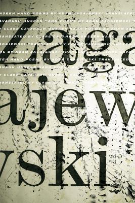 Unseen Hand: Poems - Zagajewski, Adam