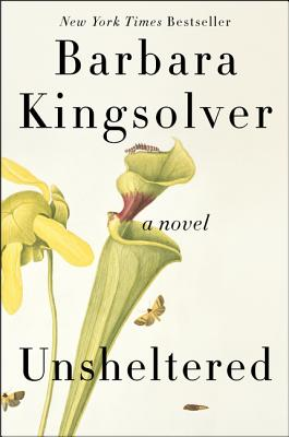 Unsheltered - Kingsolver, Barbara