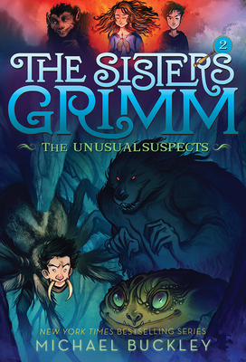 Unusual Suspects (the Sisters Grimm #2): 10th Anniversary Edition - Buckley, Michael, Msgr.