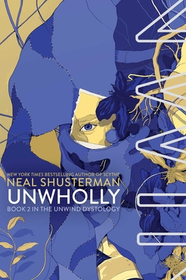 Unwholly - Shusterman, Neal