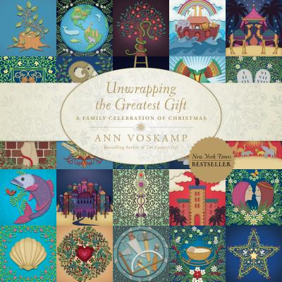Unwrapping the Greatest Gift: A Family Celebration of Christmas - Voskamp, Ann (Read by)