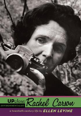 Up Close: Rachel Carson - Levine, Ellen S