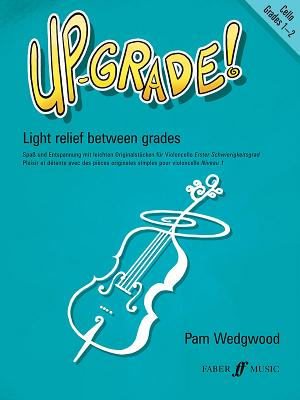 Up-Grade! Cello: Grade 1-2 - Wedgwood, Pam (Composer)