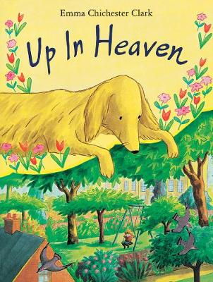 Up in Heaven - Clark, Emma Chichester